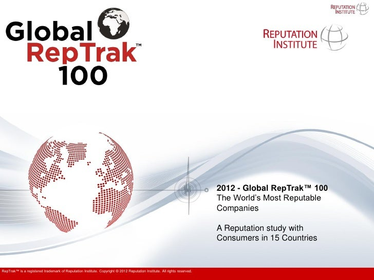 2012 - Global RepTrak™ 100                                                                                                ...