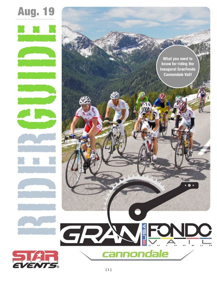 Aug. 19RIDERGUIDE           What you need to                    know for riding the                   Inaugural GranFondo ...