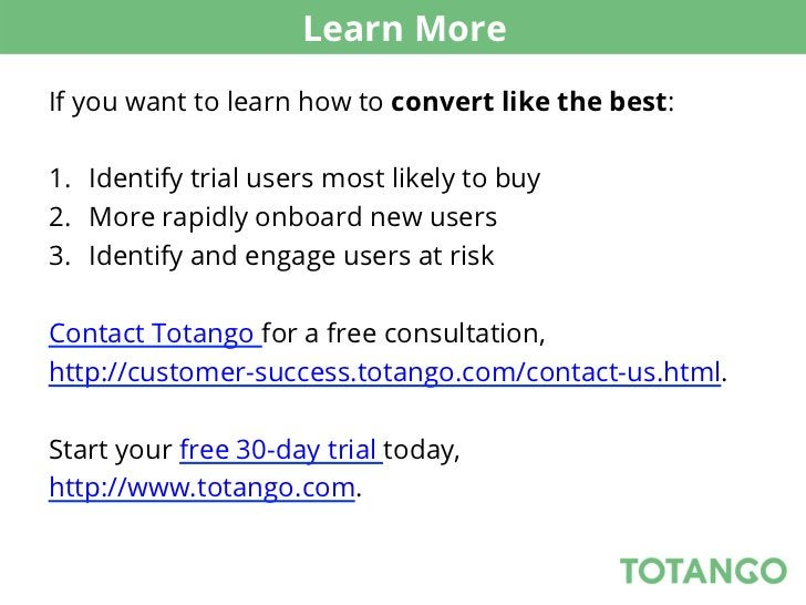 Learn MoreIf you want to learn how to convert like the best:1. Identify trial users most likely to buy2. More rapidly on...