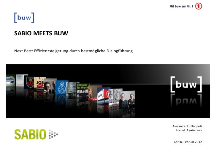 SABIO MEETS BUWNext Best: Effizienzsteigerung durch bestmögliche Dialogführung                                            ...