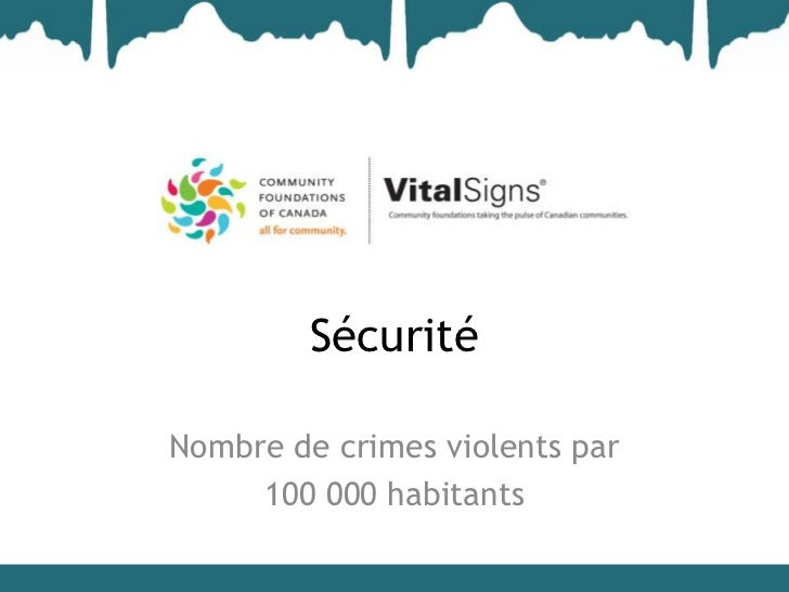 SécuritéNombre de crimes violents par     100 000 habitants