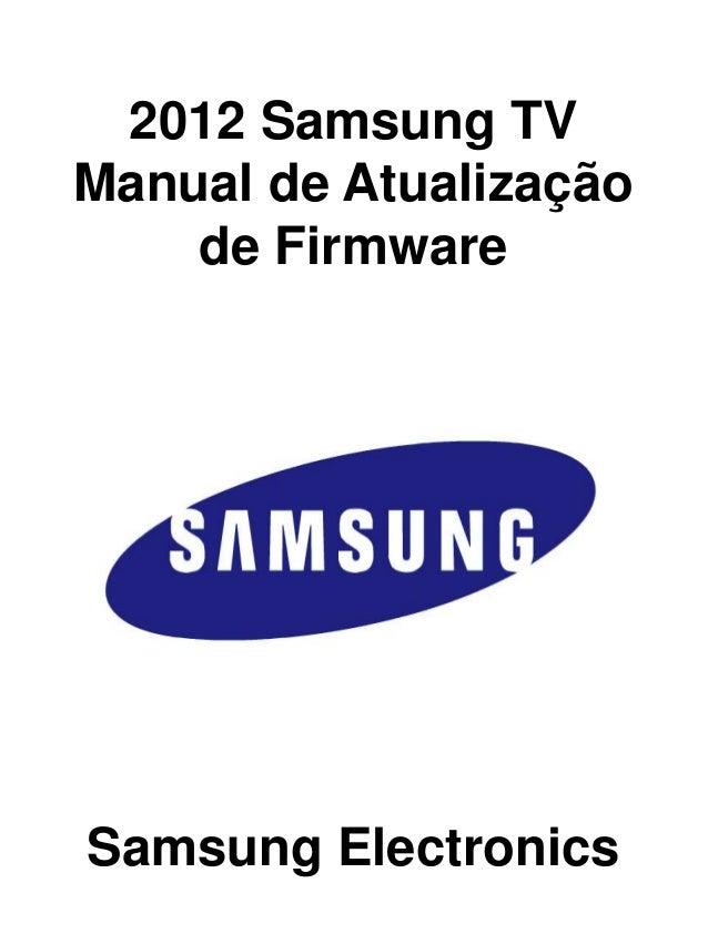 2012 Samsung TVManual de Atualizaçãode FirmwareSamsung Electronics