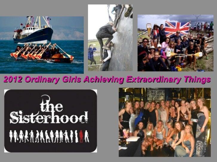 2012 Ordinary Girls Achieving Extraordinary Things