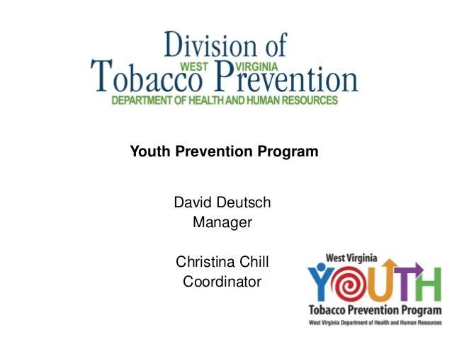 Youth Prevention Program     David Deutsch       Manager     Christina Chill      Coordinator