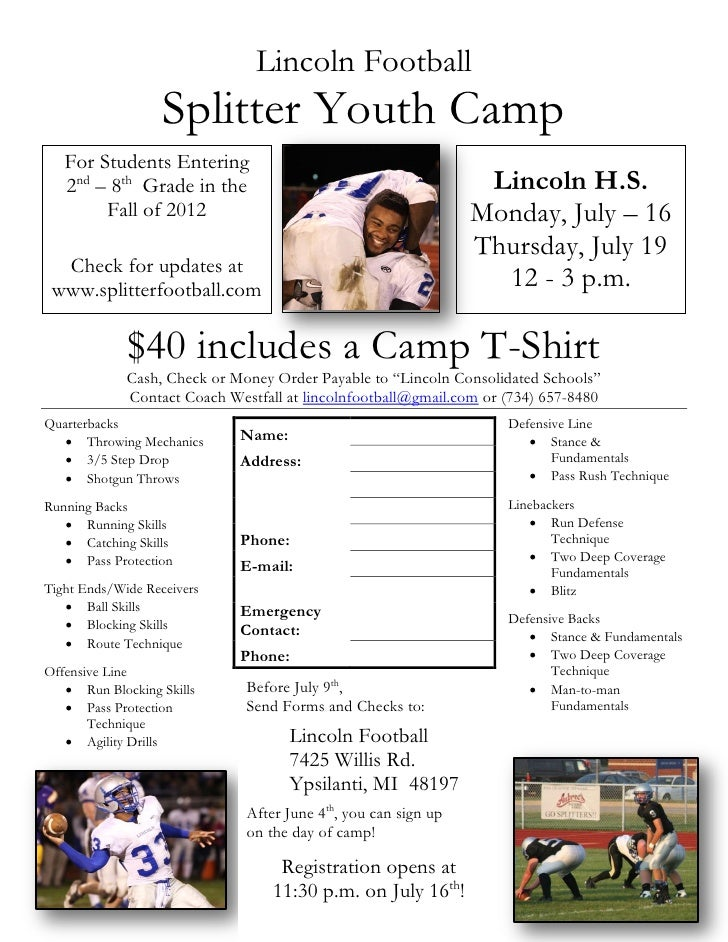 Lincoln Football                   Splitter Youth Camp   For Students Entering   2nd – 8th Grade in the                   ...