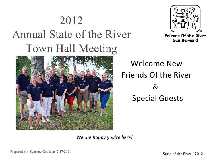 2012 Annual State of the River   Town Hall Meeting                                                                Welcome ...