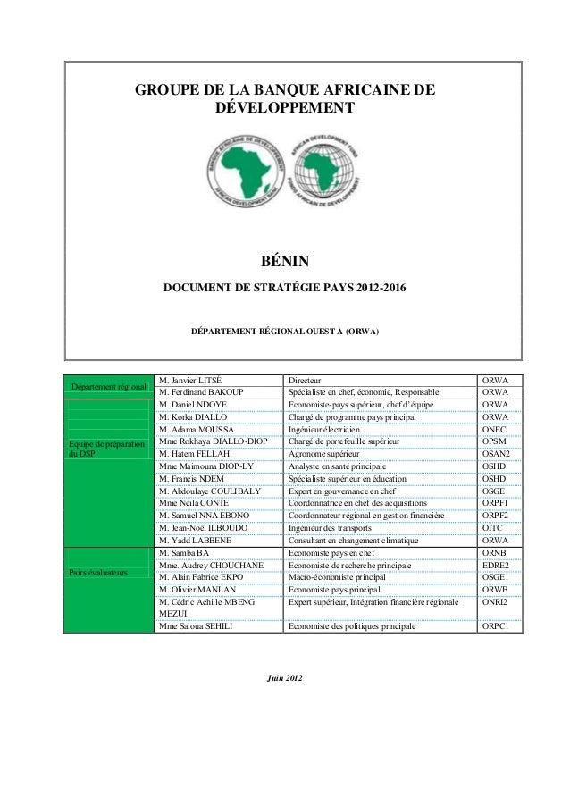 GROUPE DE LA BANQUE AFRICAINE DEDÉVELOPPEMENTBÉNINDOCUMENT DE STRATÉGIE PAYS 2012-2016DÉPARTEMENT RÉGIONAL OUEST A (ORWA)D...