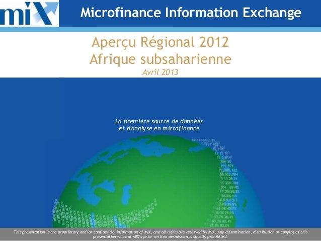 Microfinance Information Exchange                                          Aperçu Régional 2012                           ...