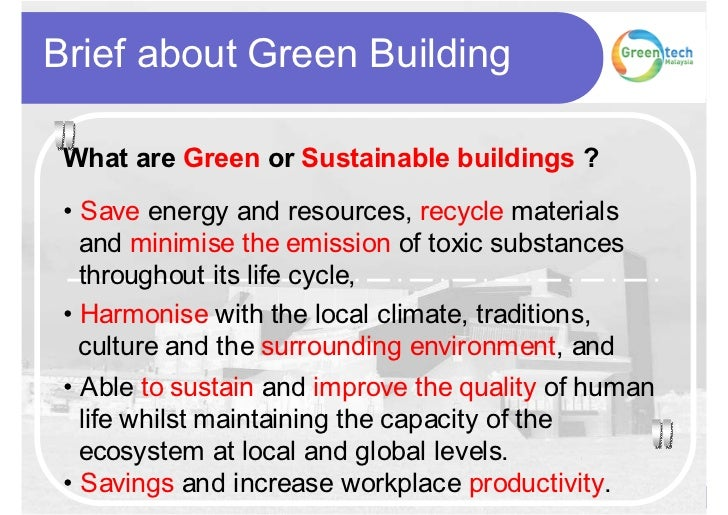 what is green building essay The growth and development of our communities has a large impact on our natural environment green building helps minimize that impact.