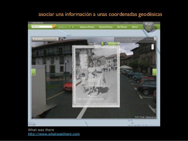 What was there http://www.whatwasthere.com asociar una información a unas coordenadas geodésicas
