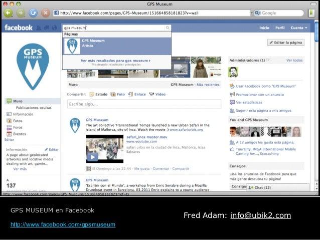GPS MUSEUM en Facebook ! http://www.facebook.com/gpsmuseum Fred Adam: info@ubik2.com