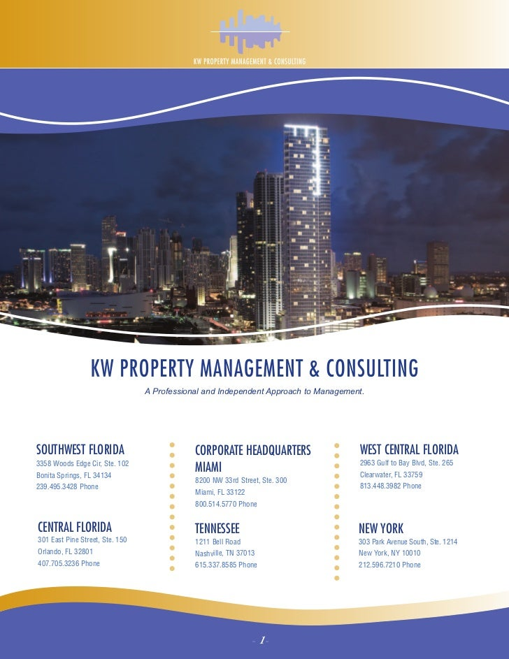 A Professional and Independent Approach to Management.SOUTHWEST FLORIDA                            CORPORATE HEADQUARTERS ...