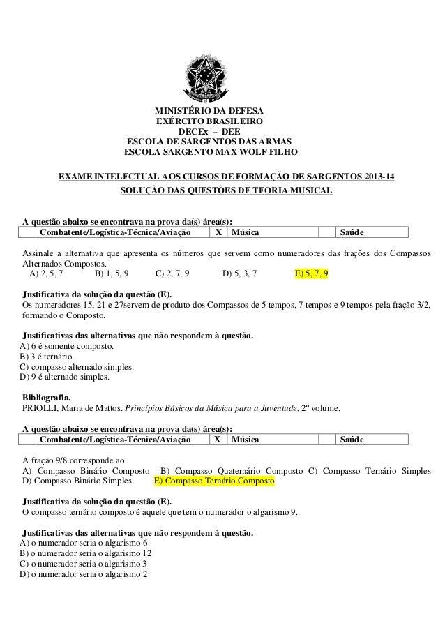 MINISTÉRIO DA DEFESA EXÉRCITO BRASILEIRO DECEx – DEE ESCOLA DE SARGENTOS DAS ARMAS ESCOLA SARGENTO MAX WOLF FILHO EXAME IN...
