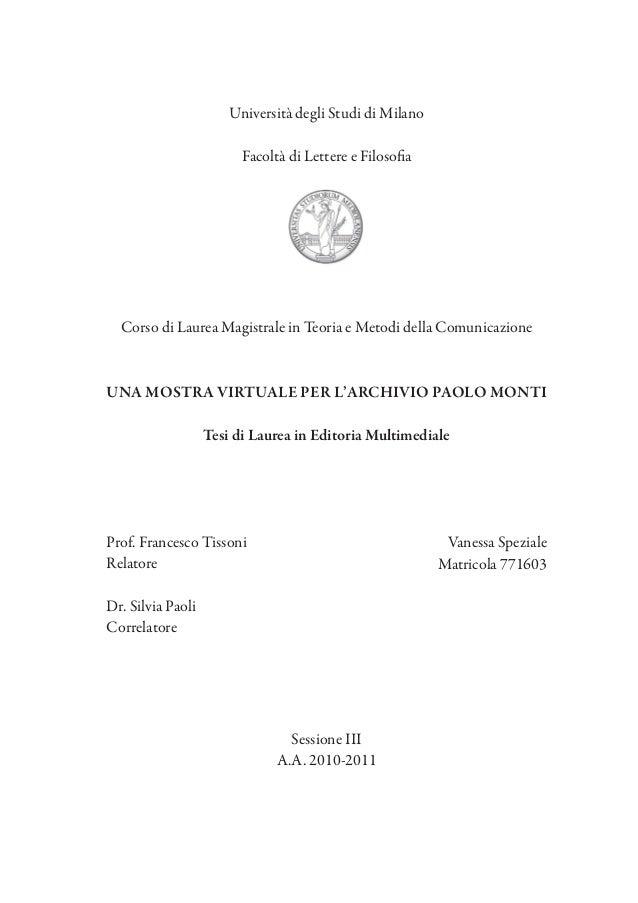 Università degli Studi di Milano Facoltà di Lettere e Filosofia  Corso di Laurea Magistrale in Teoria e Metodi della Comun...