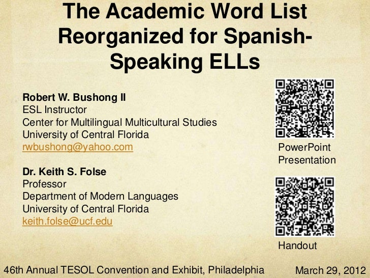 The Academic Word List           Reorganized for Spanish-               Speaking ELLs   Robert W. Bushong II   ESL Instruc...