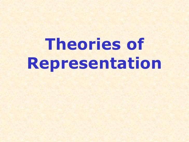 Theories ofRepresentation