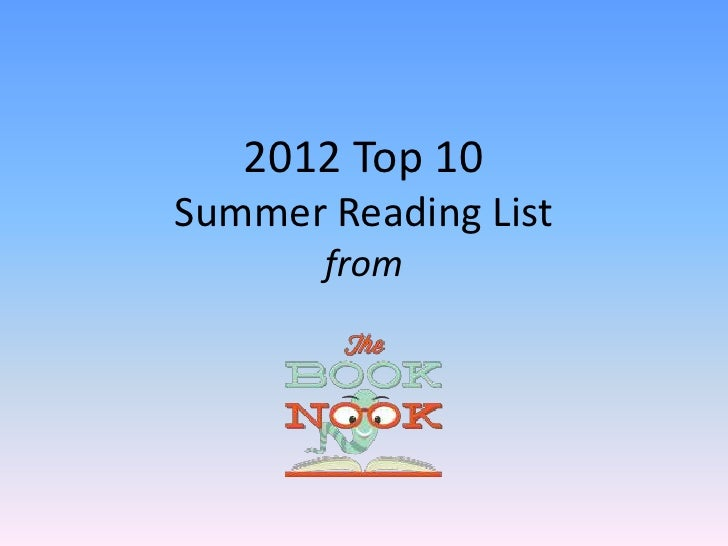 2012 Top 10Summer Reading List       from