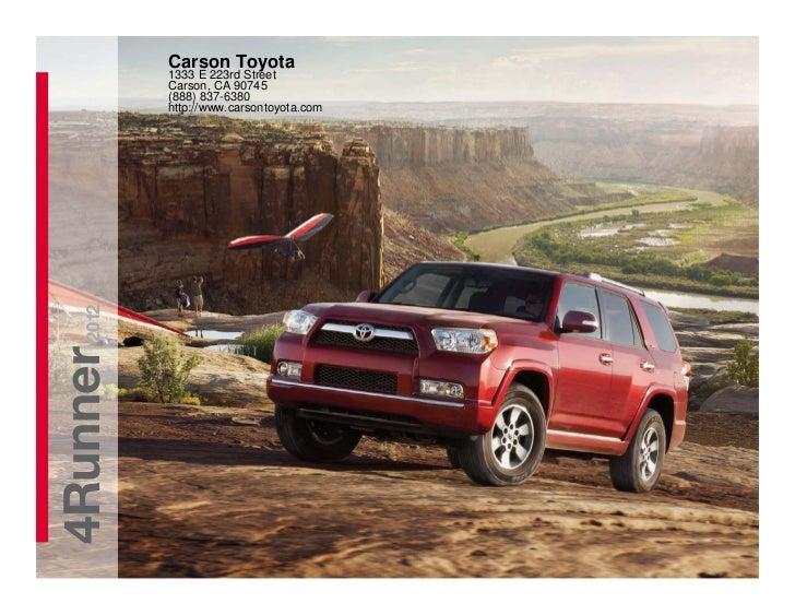 Carson Toyota          1333 E 223rd Street          Carson, CA 90745          (888) 837-6380          http://www.carsontoy...