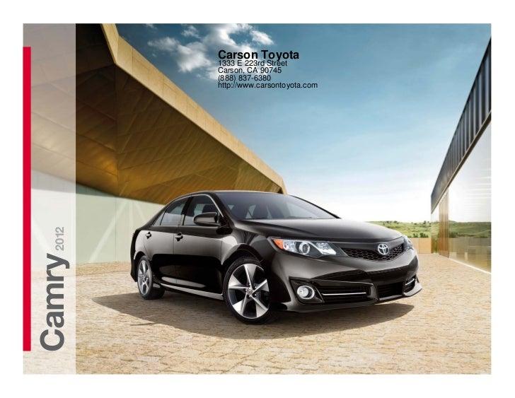 Carson Toyota         1333 E 223rd Street         Carson, CA 90745         (888) 837-6380         http://www.carsontoyota....