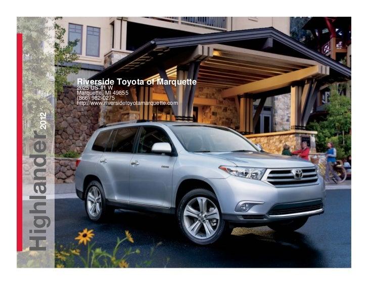 Riverside Toyota of Marquette             2025 US 41 W             Marquette, MI 49855             (866) 982-0275         ...