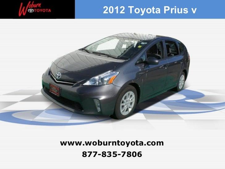 2012 Toyota Prius vwww.woburntoyota.com   877-835-7806