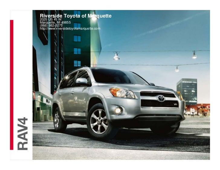 Riverside Toyota of Marquette         2025 US 41 W         Marquette, MI 49855         (866) 982-0275         http://www.r...