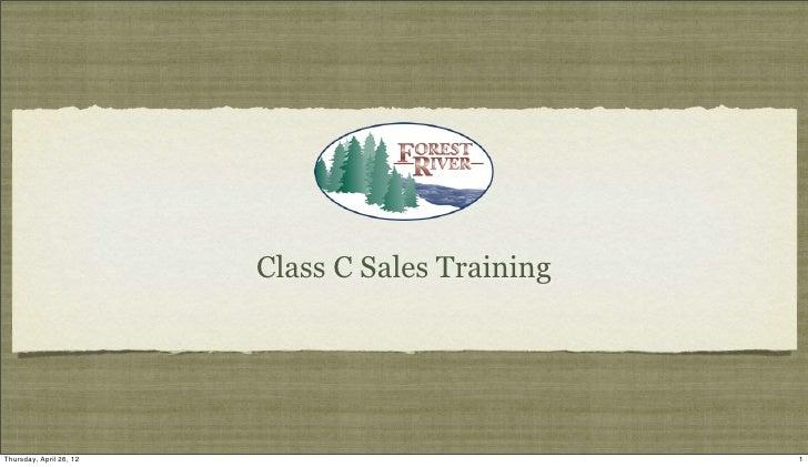 Class C Sales TrainingThursday, April 26, 12                            1