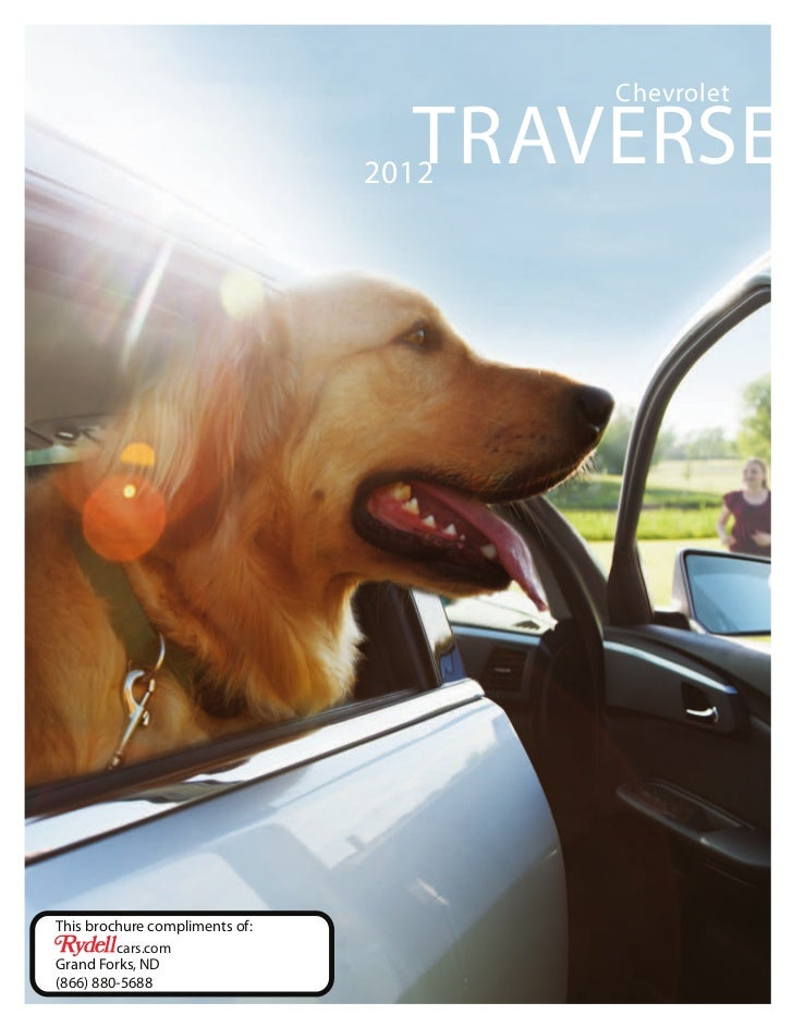 Chevrolet                                  TRAVERSE                                2012This brochure compliments of:      ...