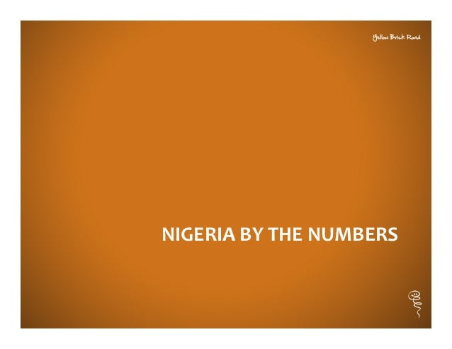 NIGERIA BY THE NUMBERS