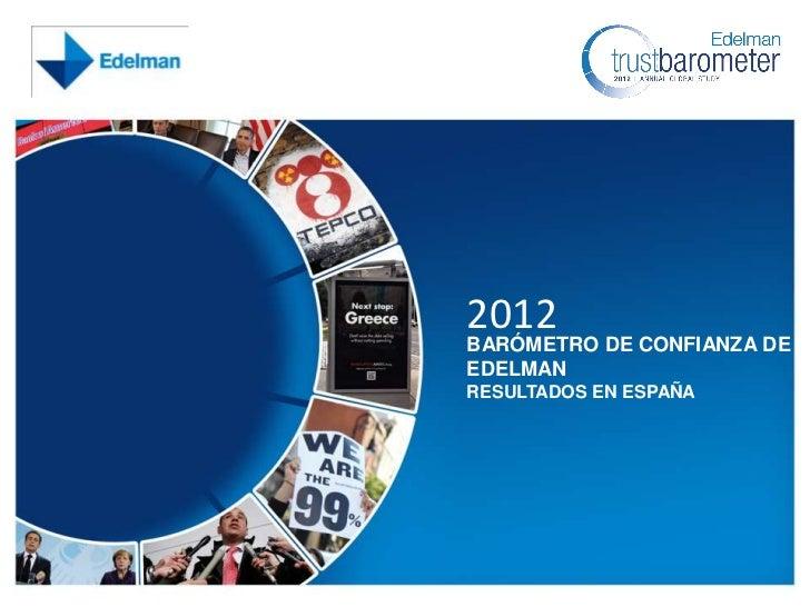 2012                                            BARÓMETRO DE CONFIANZA DE                                            EDELM...