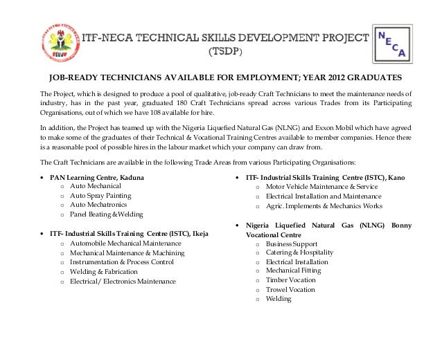 JOB-READY TECHNICIANS AVAILABLE FOR EMPLOYMENT; YEAR 2012 GRADUATES The Project, which is designed to produce a pool of qu...