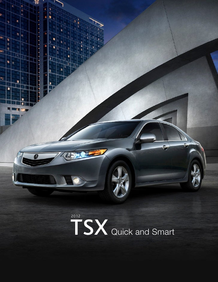 2012 Acura Tsx Fact Sheet Dch Acura Of Temecula