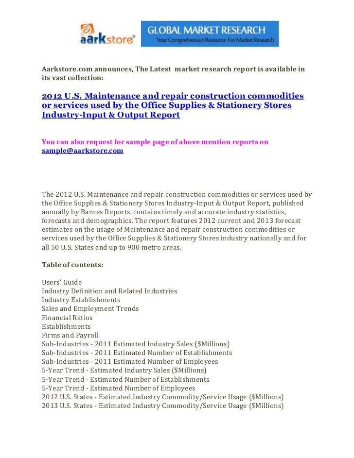 Aarkstore.com announces, The Latest market research report is available inits vast collection:2012 U.S. Maintenance and re...