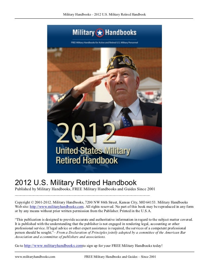 Military Handbooks – 2012 U.S. Military Retired Handbook2012 U.S. Military Retired HandbookPublished by Military Handbooks...