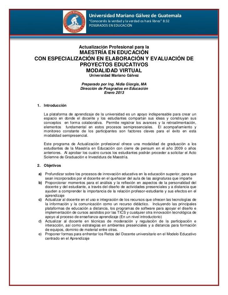 """Universidad Mariano Gálvez de Guatemala                               """"Conoceréis la verdad y la verdad os hará libres"""" 8:..."""
