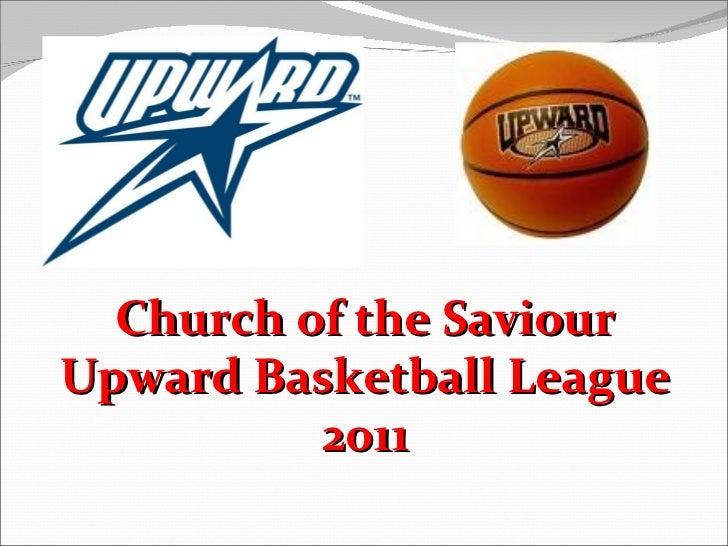 Church of the SaviourUpward Basketball League          2011
