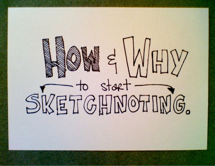 How and Why to Start Sketchnoting, UX Week 2012