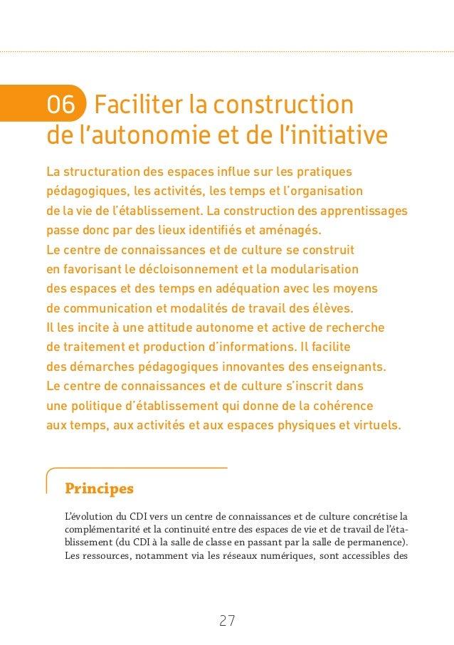 29 Pistes d'action n Permettre aux élèves d'identifier la manière de se comporter dans les différents espaces du centre de...