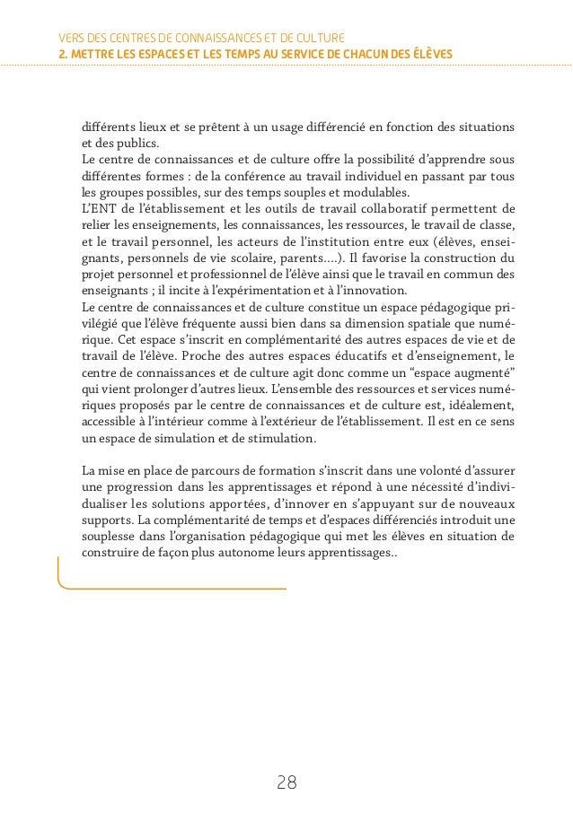 30 VERS DES CENTRES DE CONNAISSANCES ET DE CULTURE 2. METTRE LES ESPACES ET LES TEMPS AU SERVICE DE CHACUN DES ÉLÈVES RESS...