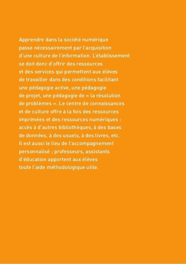 40 VERS DES CENTRES DE CONNAISSANCES ET DE CULTURE 3. DIVERSIFIER ET PERSONNALISER RESSOURCES ET SERVICES formes d'accompa...