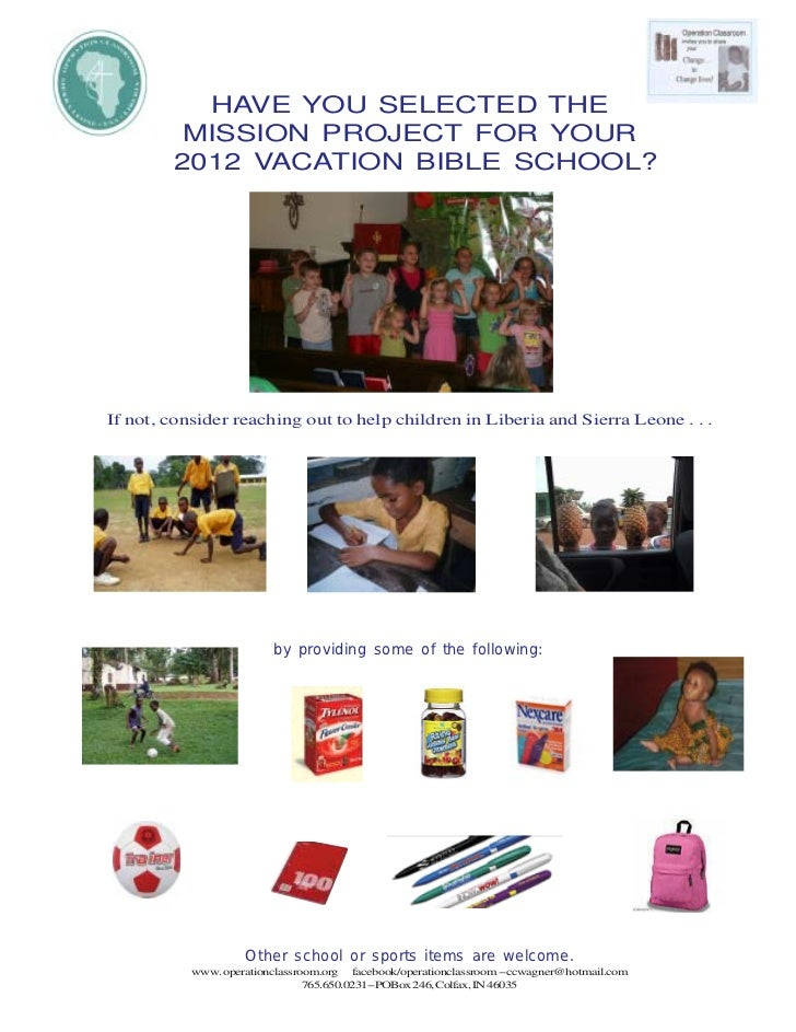HAVE YOU SELECTED THE         MISSION PROJECT FOR YOUR        2012 VACATION BIBLE SCHOOL?If not, consider reaching out to ...