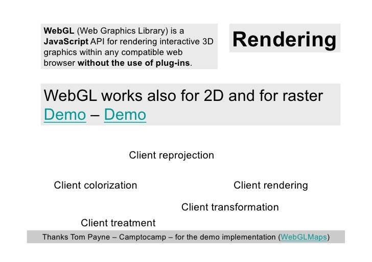 WebGL (Web Graphics Library) is aJavaScript API for rendering interactive 3Dgraphics within any compatible web            ...