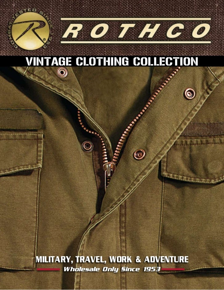 VINTAGE CLOTHING COLLECTION MILITARY, TRAVEL, WORK & ADVENTURE       Wholesale Only Since 1953