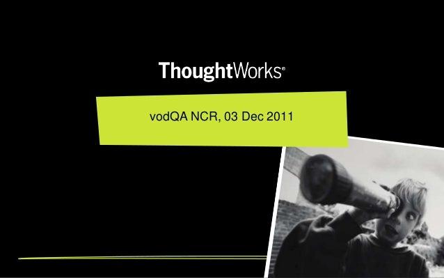 vodQA NCR, 03 Dec 2011