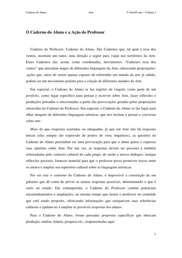 Caderno do Aluno                            Arte                      5a série/6o ano – Volume 1O Caderno do Aluno e a Açã...