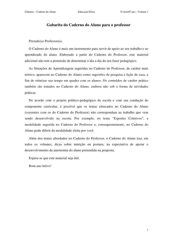 Gabarito – Caderno do Aluno            Educação Física              5a série/6o ano – Volume 1                   Gabarito ...