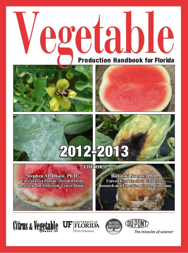 Vegetable                          Production Handbook for Florida                                2012-2013               ...