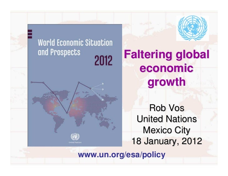 Faltering global             economic               growth                Rob Vos             United Nations              ...