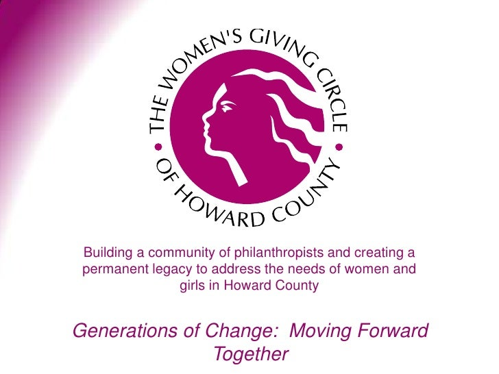 Building a community of philanthropists and creating a permanent legacy to address the needs of women and               gi...