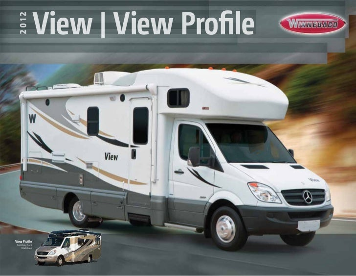 2012 Winnebago View/View Profile